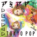 TOKYO POP/AMIAYA