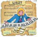 Le Petit Ménestrel: Liszt Raconté Aux Enfants/Francis Huster, Michel Derain, Janine Forney, Jean-Paul Coquelin, Claire-Marie Le Guay