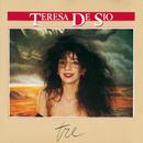 Tre/Teresa De Sio