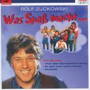 Was Spaß macht.../Rolf Zuckowski und seine Freunde