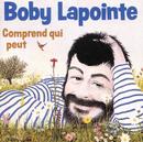 Comprend Qui Veut/Boby Lapointe