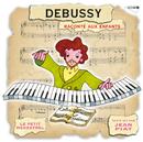 Le Petit Ménestrel: Debussy Raconté Aux Enfants/Jean Piat, Thierry Bourdon, Rene Morard, Nikita Magaloff