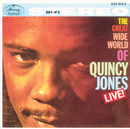 The Great Wide World Of Quincy Jones: Live!/Quincy Jones