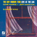 Summer Wind (Live At The Loa)/Ray Brown Trio