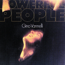 Powerful People/Gino Vannelli