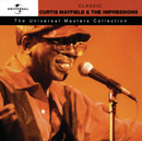 Curtis Mayfield & The Impressions - Universal Masters/Curtis Mayfield