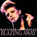 Blazing Away/Marianne Faithfull