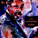 Too Marvelous For Words - The Erroll Garner Collection/Erroll Garner