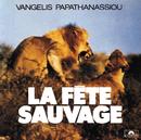 La Fete Sauvage/Vangelis