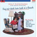 Frag mir doch kein Loch in'n Bauch/Rolf Zuckowski und seine Freunde
