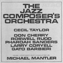 The Jazz Composer's Orchestra/The Jazz Composer's Orchestra, Michael Mantler