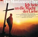 Ich Bete An Die Macht Der Liebe/Manfred Gerbert, Hans Lindner, Thomas Schulze, Hermann Josef Dahmen, Montanara Chor, Eva Maria Nusser