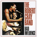 Bad Influence/Robert Cray