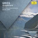 Grieg: Holberg Suite; Lyric Suite/Gothenburg Symphony Orchestra, Neeme Järvi