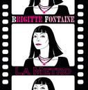 La Métro/Brigitte Fontaine
