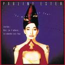 Le Monde Est Fou/Pauline Ester