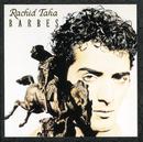 Barbes/Rachid Taha