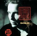 Solo/Bernard Lavilliers
