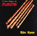 O Som Mágico Da Flauta/Rão Kyao