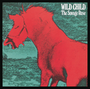 Wild Child/The Savage Rose