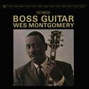 Boss Guitar [Original Jazz Classics Remasters] (OJC Remaster)/Wes Montgomery
