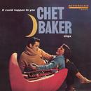 イット・クッド・ハプン・トゥ・ユー~チェット・ベイカー・シングス/Chet Baker