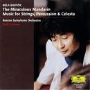 バルトーク:中国の不思議な役人、他/Boston Symphony Orchestra, Seiji Ozawa