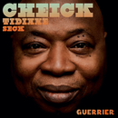 Guerrier/Cheick Tidiane Seck