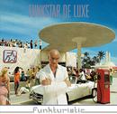 Funkturistic/Funkstar De Luxe