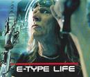 Life/E-Type