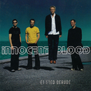 Et Sted Derude/Innocent Blood