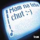 Mam na teba chut :-) (Slovak  Version)/Team