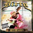Keep It Pimp & Gangsta/Dirty