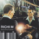 Face The Future/Richi M.