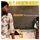 DONNIE/THE COLORED S/Donnie