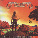 Time Honoured Ghosts (Remaster With Bonus Tracks)/Barclay James Harvest