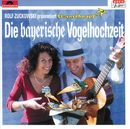 Die bayerische Vogelhochzeit (Rolf Zuckowski präsentiert Sternschnuppe)/Sternschnuppe, Rolf Zuckowski und seine Freunde
