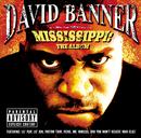 Mississippi-The Album(Explicit Version)/David Banner