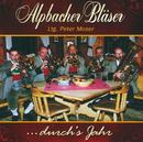 Durch's Jahr/Alpbacher Bläser