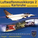 Luftwaffenmärsche/Luftwaffenmusikkorps 2 Karlsruhe