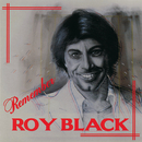 Remember Roy Black/Roy Black