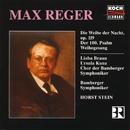 Max Reger Edition Vol. 2/Chor der Bamberger Symphoniker, Horst Stein