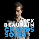 Grands Soirs/Alex Beaupain