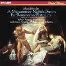 Mendelssohn: A Midsummer Night's Dream/Arleen Augér, Ann Murray, The Ambrosian Singers, Philharmonia Orchestra, Sir Neville Marriner