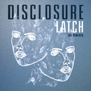 Latch (The Remixes)/Disclosure
