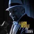My True Story/Aaron Neville