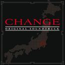 フジテレビ系ドラマ「CHANGE」オリジナルサウンドトラック/サウンドトラック