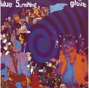 Blue Sunshine/The Glove