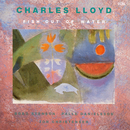 Fish Out Of Water/Charles Lloyd