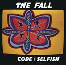 THE FALL/CODE SELFIS/The Fall